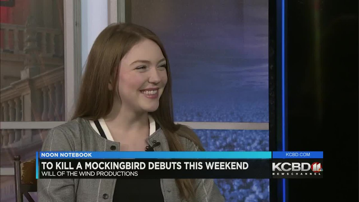 Will of the Wind Productions presents To Kill A Mockingbird