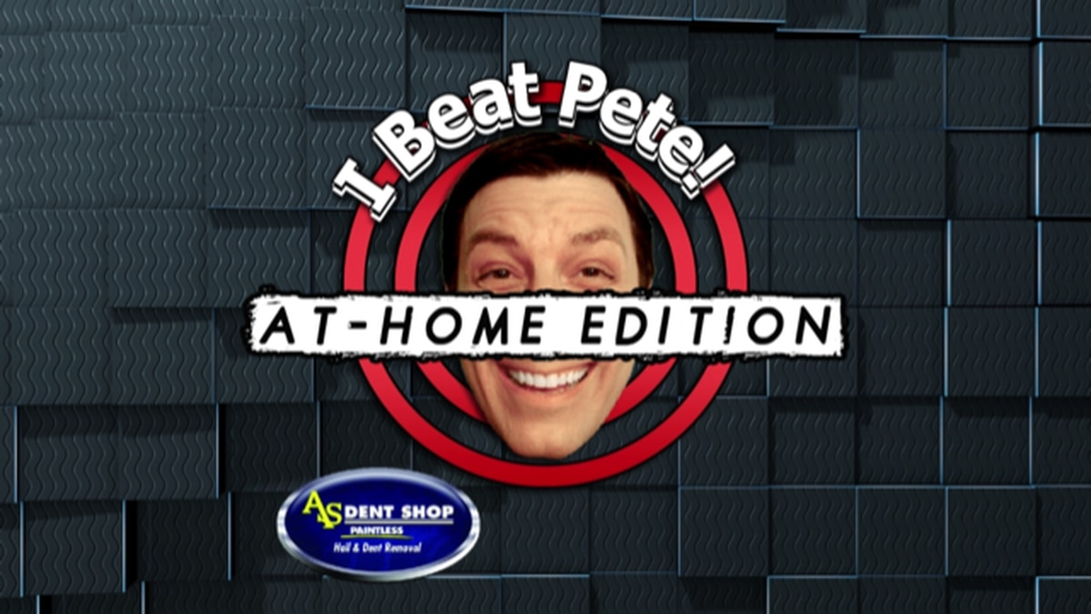 beat pete at home