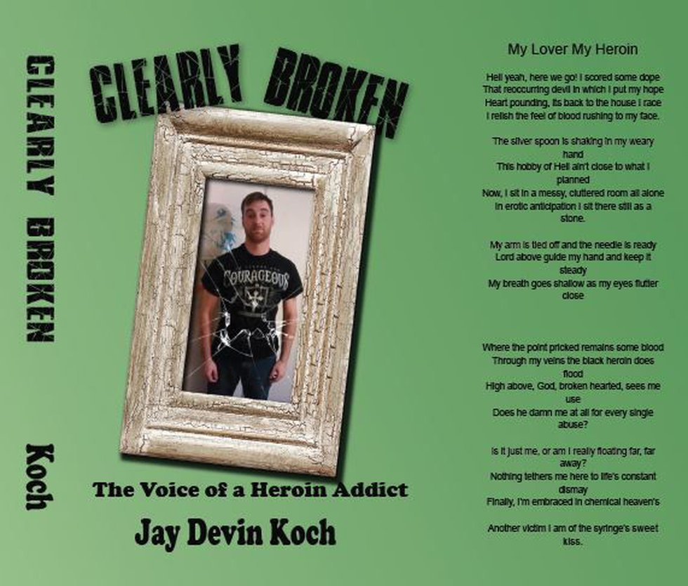 Clearly Broken: The Voice of a Heroin Addict (Source: Koch Family)