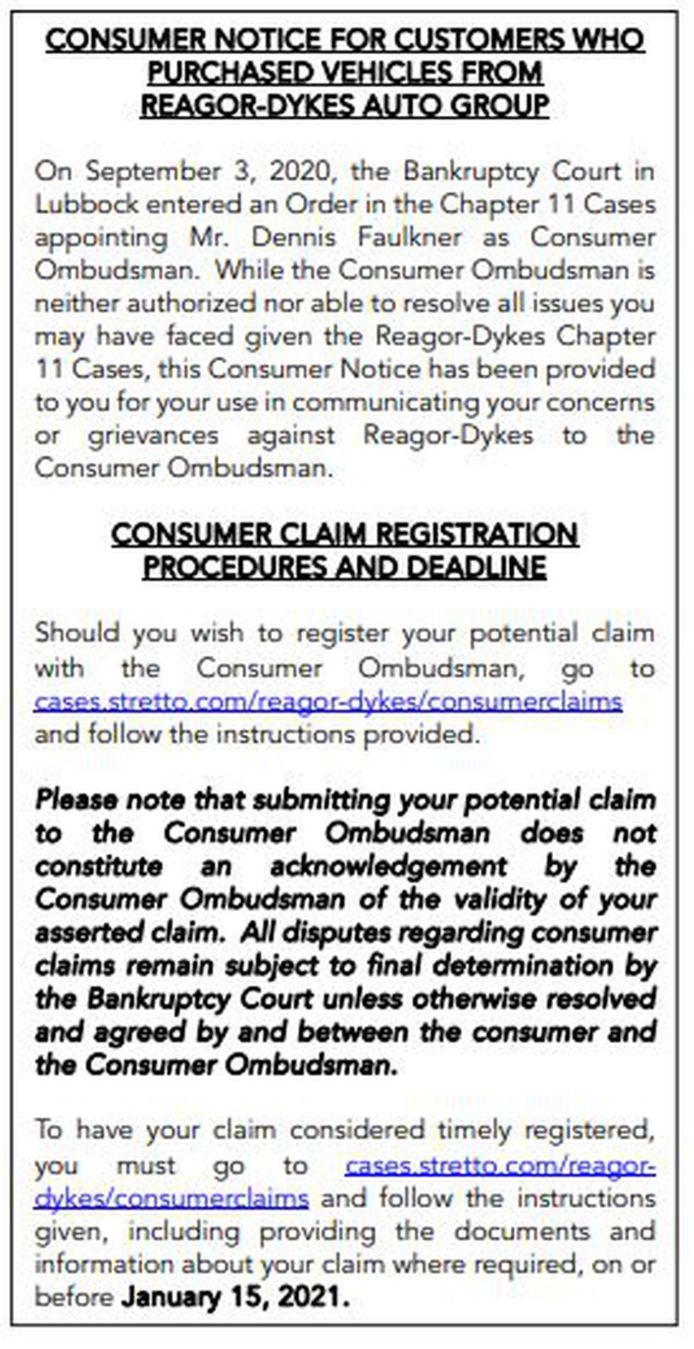 Ads will be placed in local newspapers directing those with claims to the consumer website.