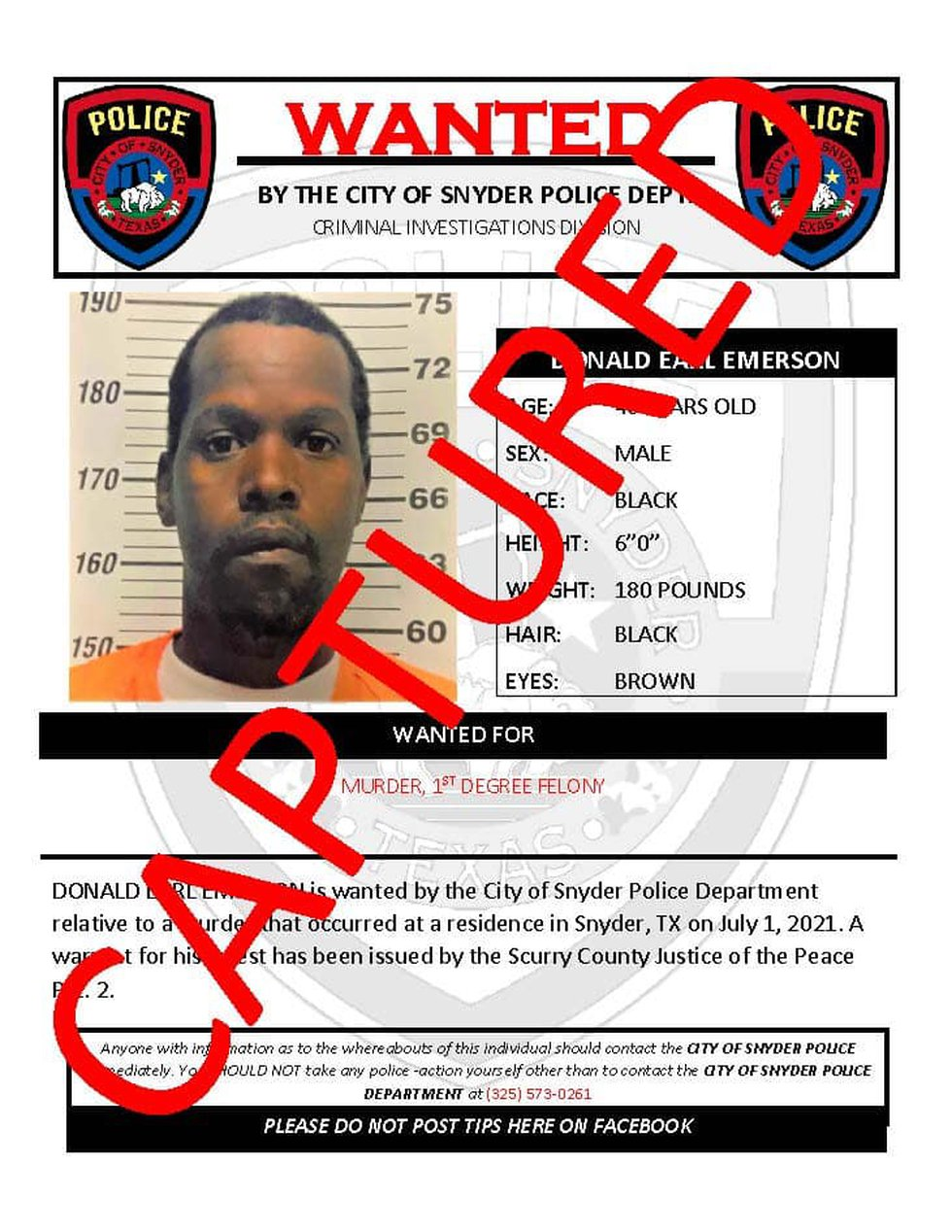 Snyder Police say Donald Earl Emerson, wanted for murder, has been taken into custody.