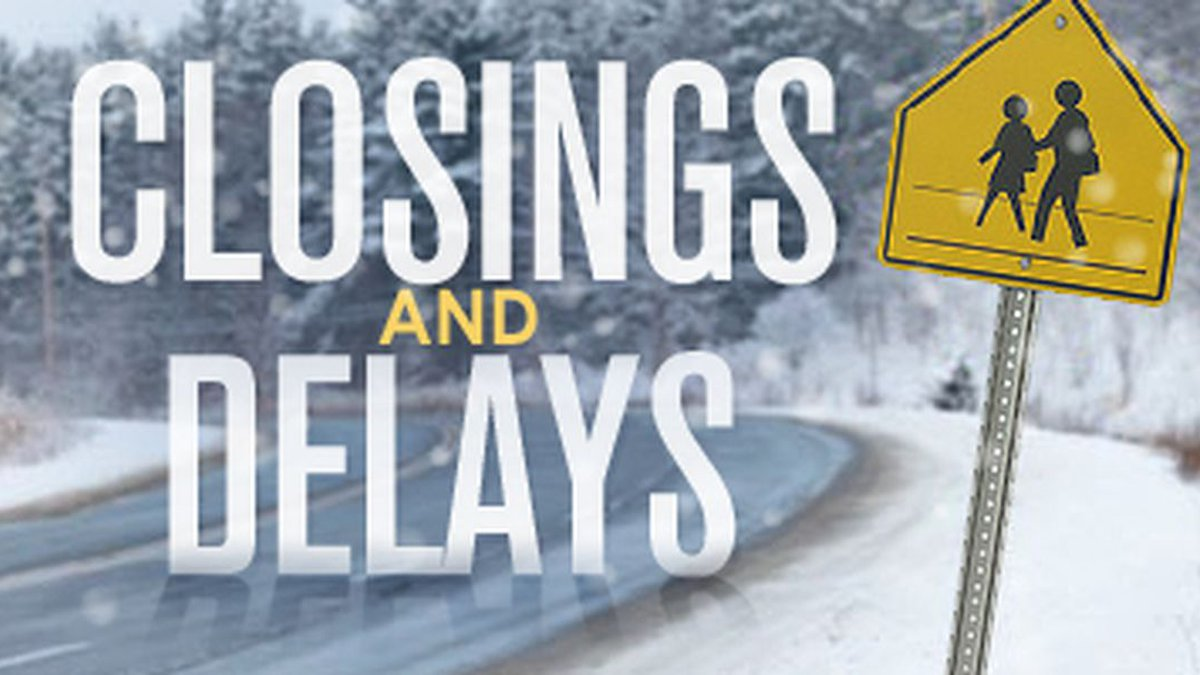 Closings and Delays due to severe weather